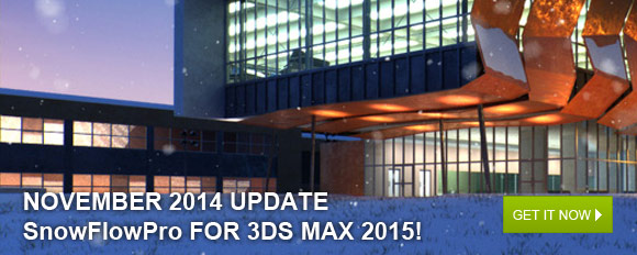 November 2014 Update: SnowFlowPro for 3ds Max 2015!